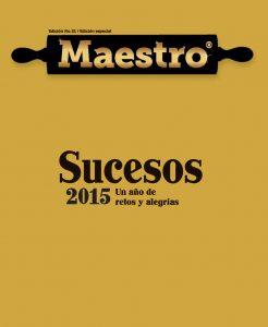Sucesos 2015 | Revista Maestro | Línea Maestro Ecuador